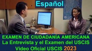 Examen de Ciudadanía Americana: Video Oficial USCIS 2019– Español