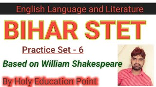 Bihar STET English paper 1 and 2  based on William Shakespeare