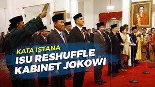 Muncul Isu Reshuffle Kabinet Menteri Berkinerja Buruk dan Layak Diganti Versi IPO, Jokowi Buka Suara