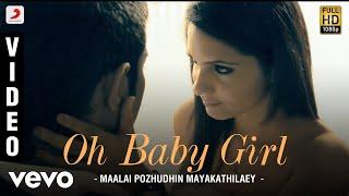 Maalai Pozhudhin Mayakathilaey - Oh Baby Girl     Aari, Shubha   Achu