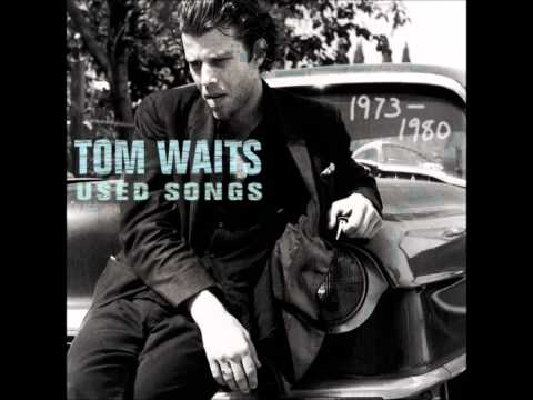 Step right up tom waits last play on youtube stopboris
