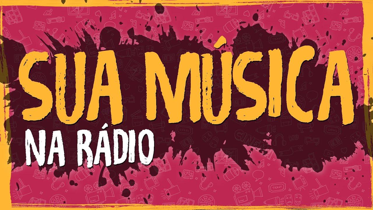 Sua Música na Rádio