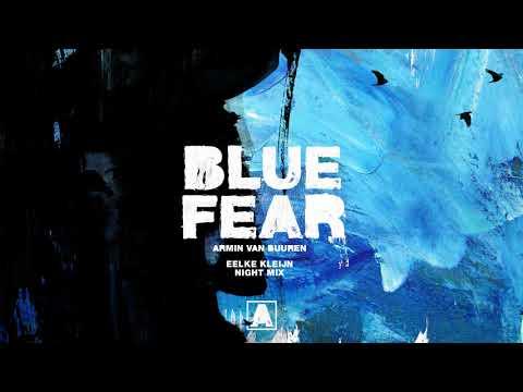 Armin van Buuren - Blue Fear (Eelke Kleijn Night Mix)