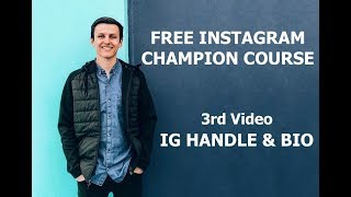 3 - How to Optimize Instagram Handle and Bio - (FREE IG Course)