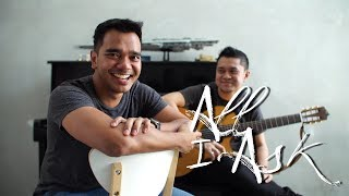 All I Ask   Alif Satar Cover