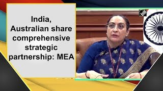 India, Australian share comprehensive strategic partnership: MEA - Download this Video in MP3, M4A, WEBM, MP4, 3GP