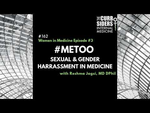 #162 Gender & Sexual Harassment in Medicine, #MeToo