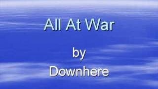 Downhere - All At War - w/  lyrics