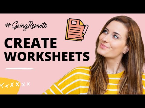 How to Create Worksheets for Your Students (Teachers & Course Creators)