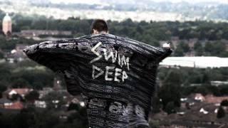 Swim Deep - King City