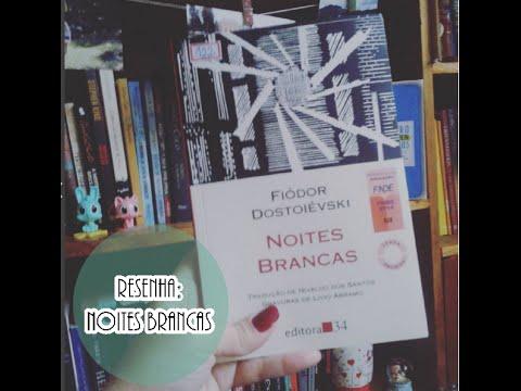 NOITES BRANCAS, de Fiódor Dostoiévski