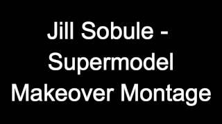 Makeover Montage - Jill Sobule - Supermodel