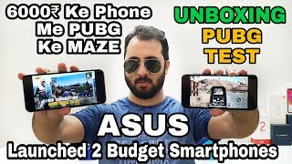 Asus Zenfone Lite L1 & Asus Zenfone Max M1 Unboxing|Camera|Gaming|PUBG In 6,000₹ Phone?