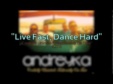 Live Fast, Dance Hard
