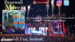 New Memories vs. Ten Feet Tall vs. If I Lose Myself (Afrojack UMF Miami 18 Mashup)