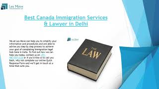 Best Immigration Consultant For Canada Immigration in Delhi