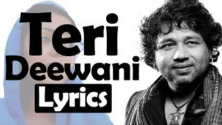 Teri Deewani Lyrics | Kailash Kher | Song | Globe Lyrics | GL