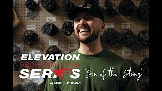 Elevation Above Standard Series with Garrett Ayersman - Full Episode