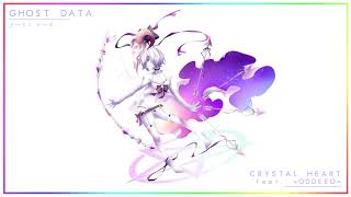 GHOST DATA - Crystal Heart (feat. =ODDEEO=) (Girl's Love 少女愛)