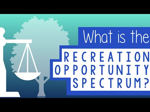 mp4 Recreation Opportunity Spectrum, download Recreation Opportunity Spectrum video klip Recreation Opportunity Spectrum