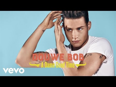 Douwe Bob - A Damn Good Time (official audio)
