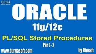Oracle || PL/SQL Stored Procedures Part - 2 by dinesh