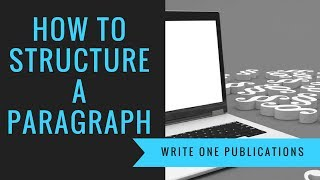 How To Structure A Paragraph In A Novel