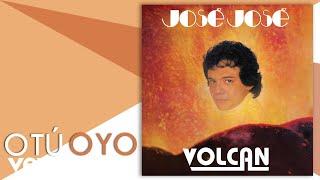 José José - O Tú o Yo