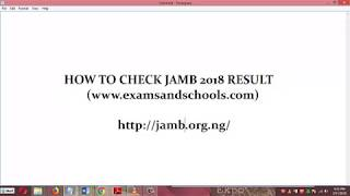 HOW TO CHECK JAMB 2018 RESULT IN 1 MINUTE