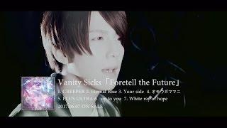 "Vanity Sicks ""Foretell the Future"" Trailer"