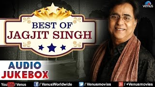 Best Of Jagjit Singh : Evergreen Hits ~ Full Songs   - YouTube