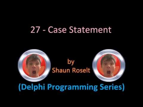 Delphi Programming Series: 27 – Case Statement