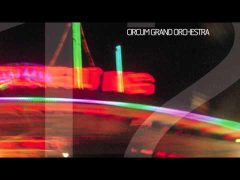 Circum Grand Orchestra - 12