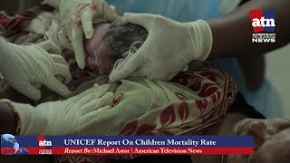 UNICEF Report on Children Mortality Rate