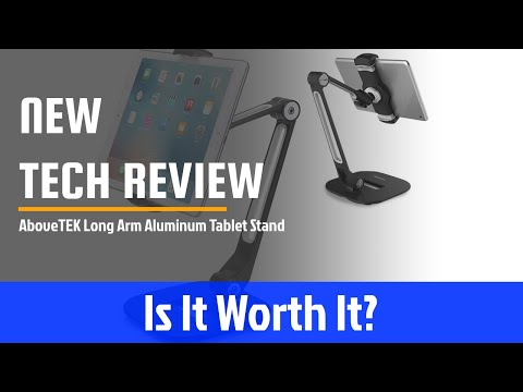 Abovetek Long Arm Aluminum Tablet Stand Review - Is It Worth It?