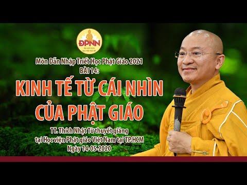Kinh tế từ cái nhìn của Phật giáo l Dẫn nhập triết học Phật giáo