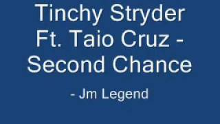 Tinchy Stryder Ft. Taio Cruz - Second Chance
