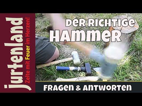 Welcher Hammer für die Heringe? - Jurtenland