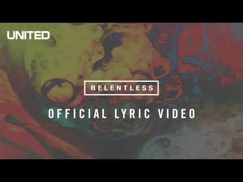 Relentless - Youtube Lyric Video
