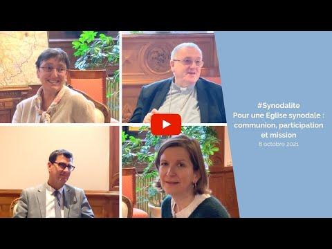 #Synodalite - Pour une Eglise synodale : communion, participation et mission