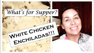 ~White Chicken Enchiladas ~ What's for Supper?