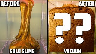 Gold Slime in a Vacuum Chamber - Video Youtube