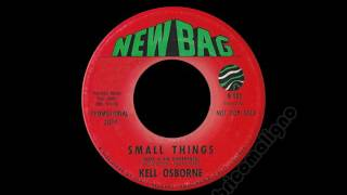 Kell Osborne - Small Things (Make A Big Difference)