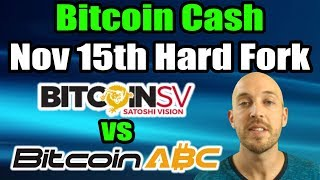 Bitcoin Cash - November 15th Hard Fork (Bitcoin ABC vs Bitcoin SV) (Craig Wright vs Amaury Séchet)