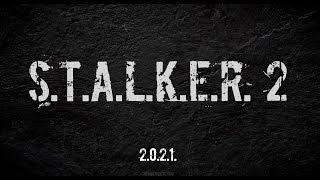 S.T.A.L.K.E.R - 2 Анонс | Сталкер - 2 Выйдет!!!