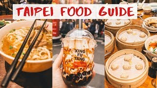 ULTIMATE TAIPEI FOOD GUIDE // 8 Best Places To Eat in Taipei