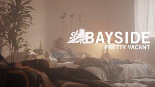 "Bayside - ""Pretty Vacant"" Trailer"