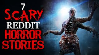 7 SCARY r/nosleep Reddit HORROR STORIES to creep into your dreams tonight