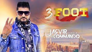 3 foot | Jasvir Commando | Lyrical song 2019 | Latest Punjabi Song 2019 | Shemaroo