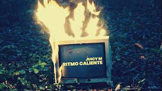 Juicy M – Ritmo Caliente
